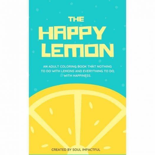 The Happy Lemon Coloring Book - SOUL IMPACTFUL