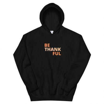 Be Thankful Hoodie