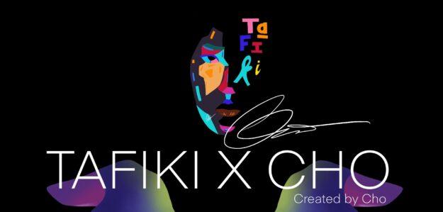 TAFIKI X CHO